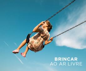 Brincar ao ar Livre!
