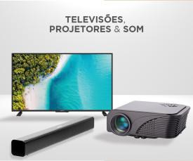 Televisões, Videoprojector e Som