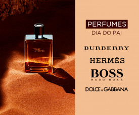 Imagem da campanha Perfumes Dia do PAI Baixa de Preço