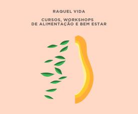 Imagem da campanha Raquel Vida, cursos e Workshops de alimentação e bem estar!!!