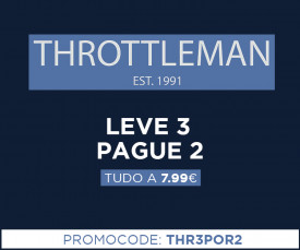 Throttleman Leve 3 Pague 2 TUDO A 7,99