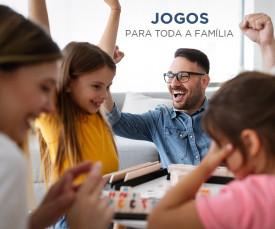 Jogos para toda a Família!