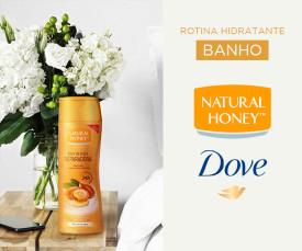 Imagem da campanha Rotina hidratante de Banho- DOVE & NATURAL HONEY