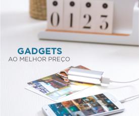Gadgets ao Melhor preço!!