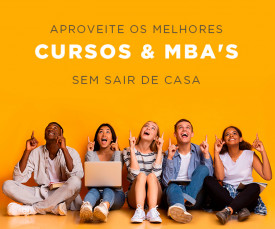 Imagem da campanha Aproveite os melhores cursos e MBA's sem sair de casa!