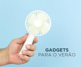 Gadgets para o Verão!