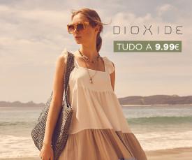 Dioxide liquidação tudo 9.99€!!