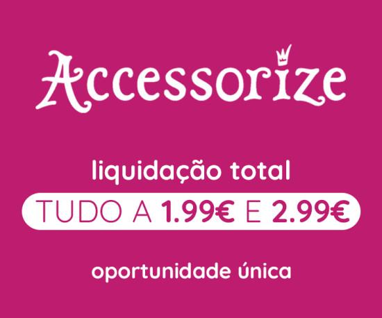 Accessorize tudo a 1,99€ e 2,99€
