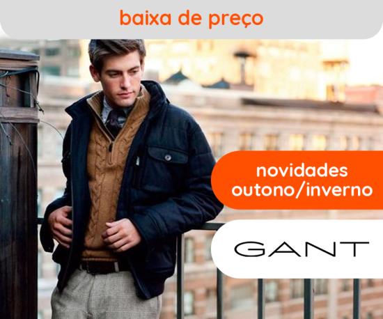 Gant Novidades Outono/Inverno Baixa de Preço